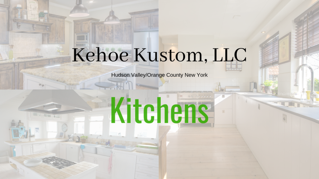 Orange County, NY Kitchen Remodeling | Kehoe Kustom