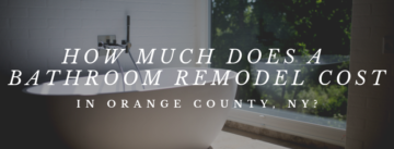 how much does a bathroom remodel cost in orange county Ny?