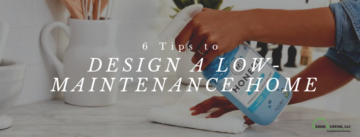 6 Tips to design a low maintenance home, kehoe kustom orange county ny